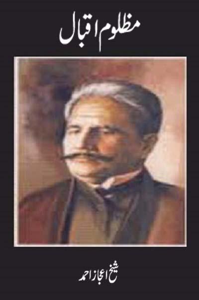 Mazloom Iqbal By Sheikh Ijaz Ahmad Pdf