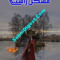 Mushkil Rastay Novel Urdu By Farah Ijaz Pdf