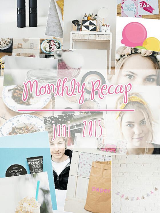 Monthly recap juni 2015