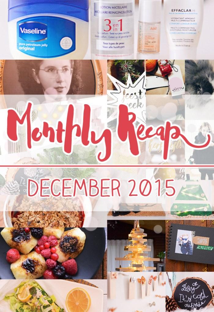 Monthly Recap december 2015