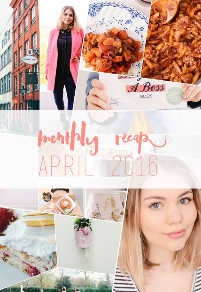 Monthly Recap – april 2016