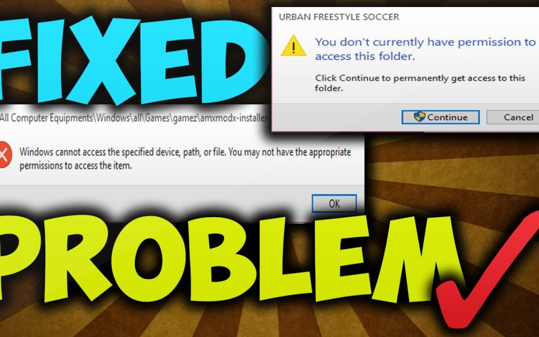 Solved Fix Problem-You don't currently have permission to access