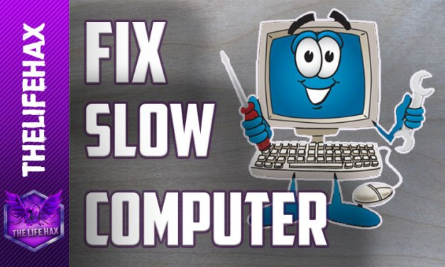 How To Fix A Slow Computer:Quick Fix