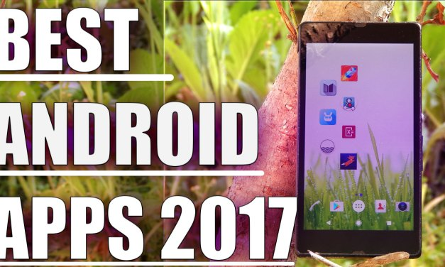 Best android apps you must install 2017 – Must Have Apps!