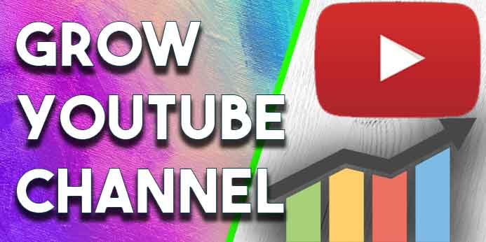 How To Get YouTube Subscribers And Grow A YouTube Channel Fast