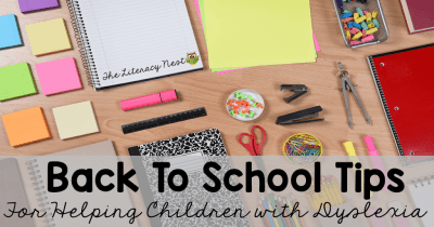 Back to school tips for children with dyslexia