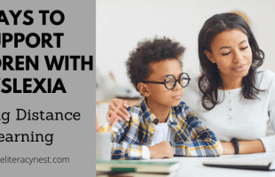 Ways to support children with dyslexia during distance learning