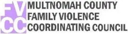 FVCC - Multnomah county Family Violence Coordinating Council