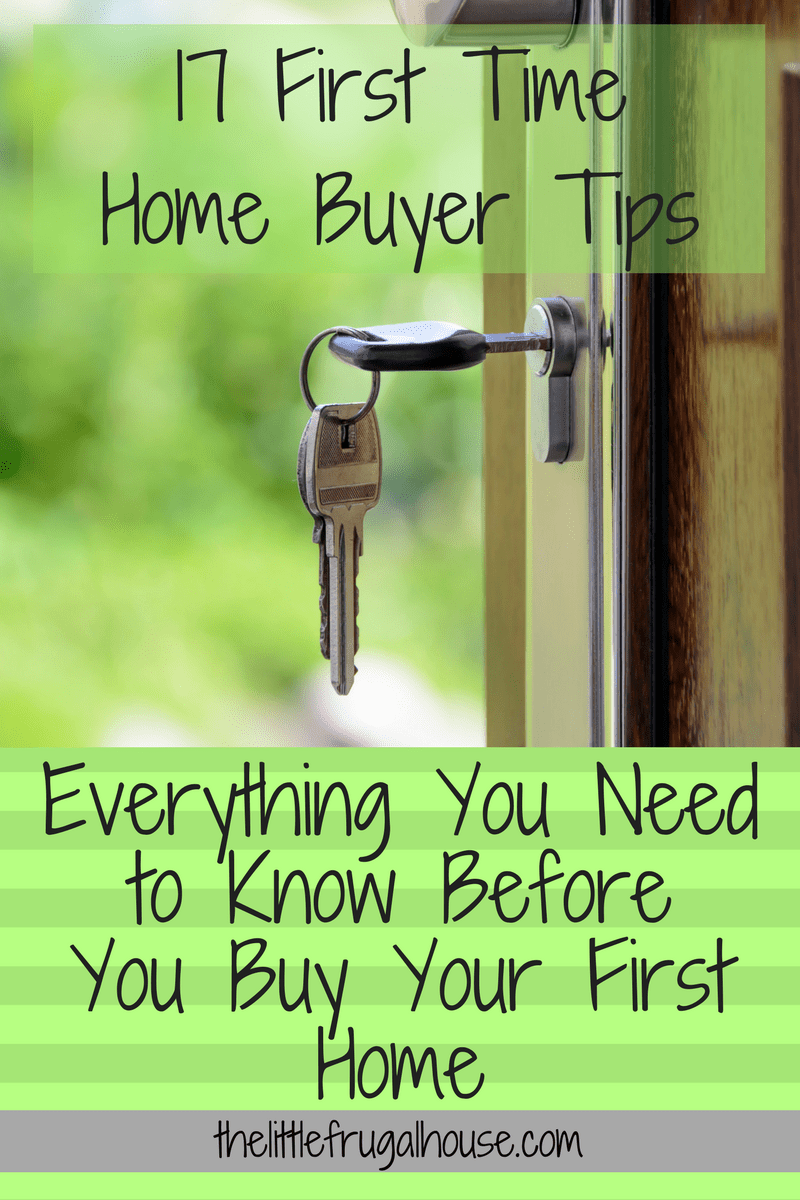 17 First Time Home Buyer Tips Everything You Need to Know Before You Buy Your First Home  The