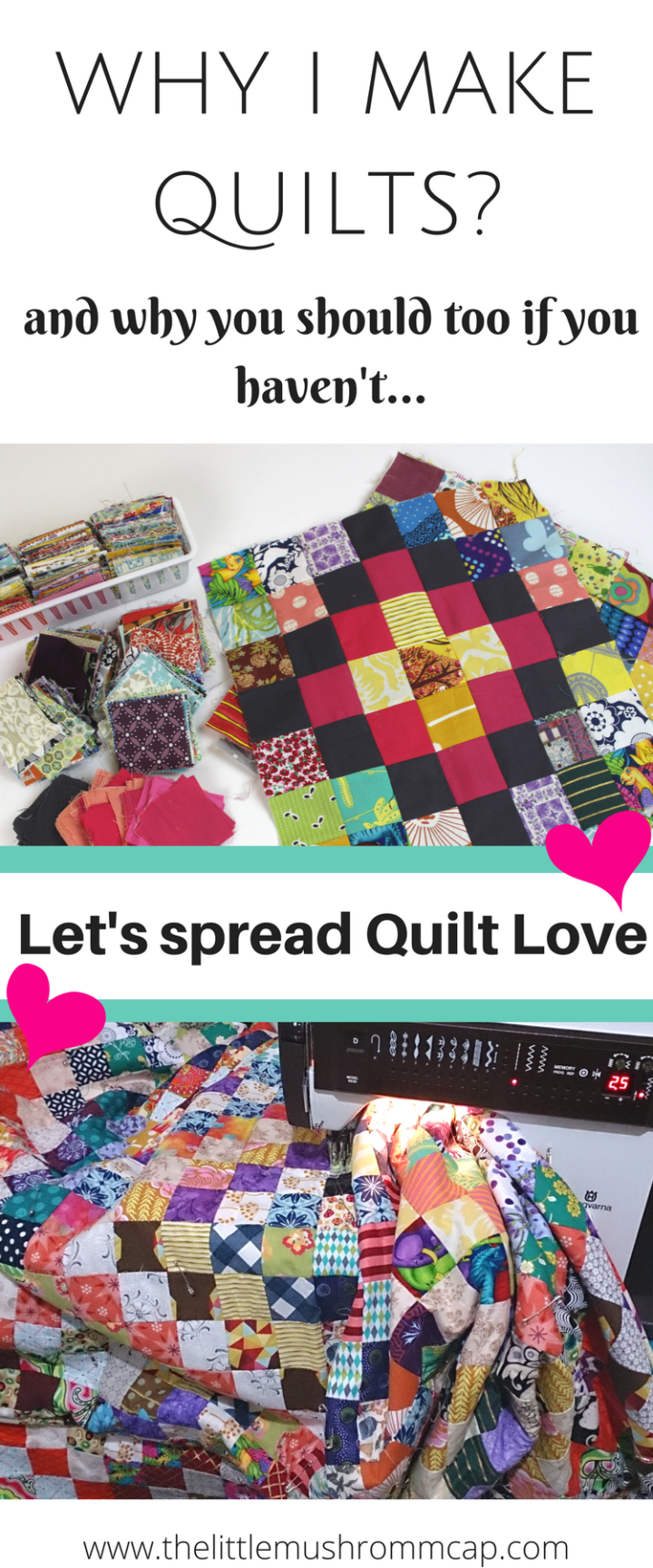 5 reason why you should start making quilts! If you are a quilter, share your why and let's sread quilt love ...