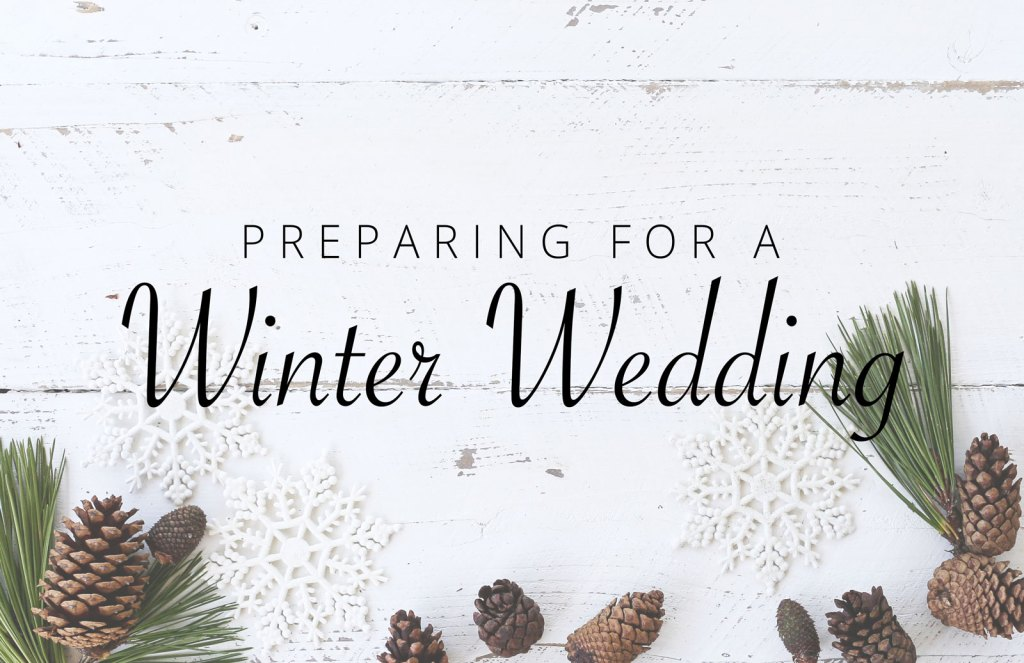 Preparing for a Winter Wedding