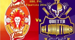 PSl Final Live 2016 Quetta Gladiators VS Islamabad United 23 Feb