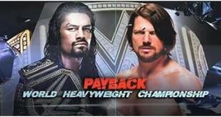 Roman Reigns Vs AJ Styles Live Payback 2016 1st May Fight Repeat Telecast