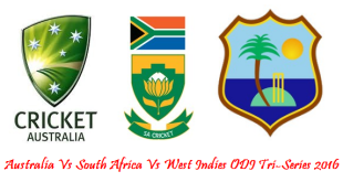 Australia, South Africa, West Indies Tri Series Schedule 2016 Teams