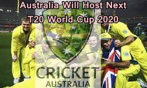 Australia Will Host Next T20 World Cup 2020