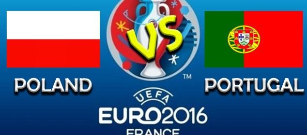 Poland Vs Portugal Euro 2016 Quarter Final Live Score Results, Predictions
