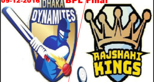 BPL Final 2016 Live Dhaka Dynamites Vs Rajshahi Kings