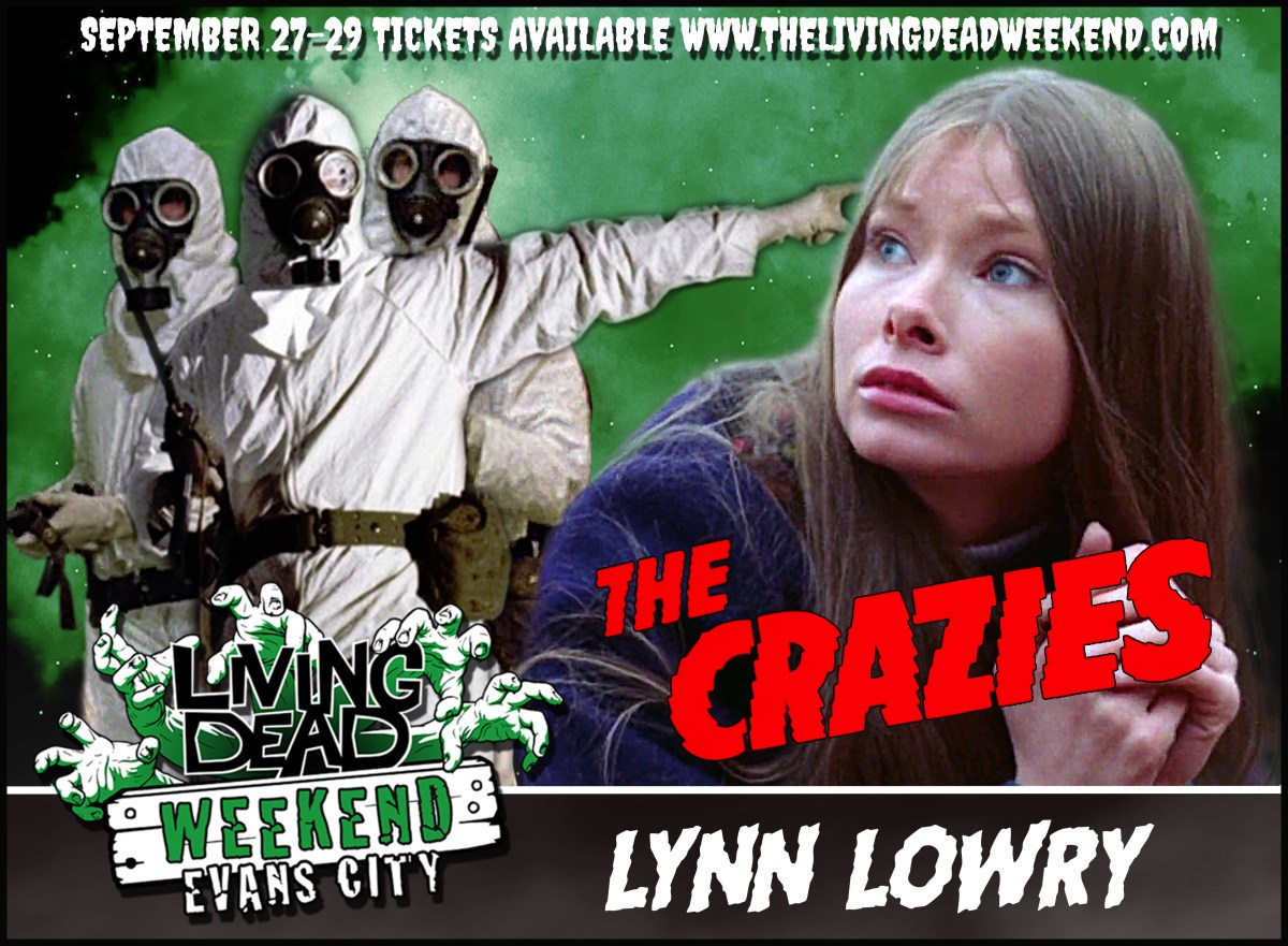 Living Dead Weekend The Crazies Lynn Lowry Appearance Evans City PA