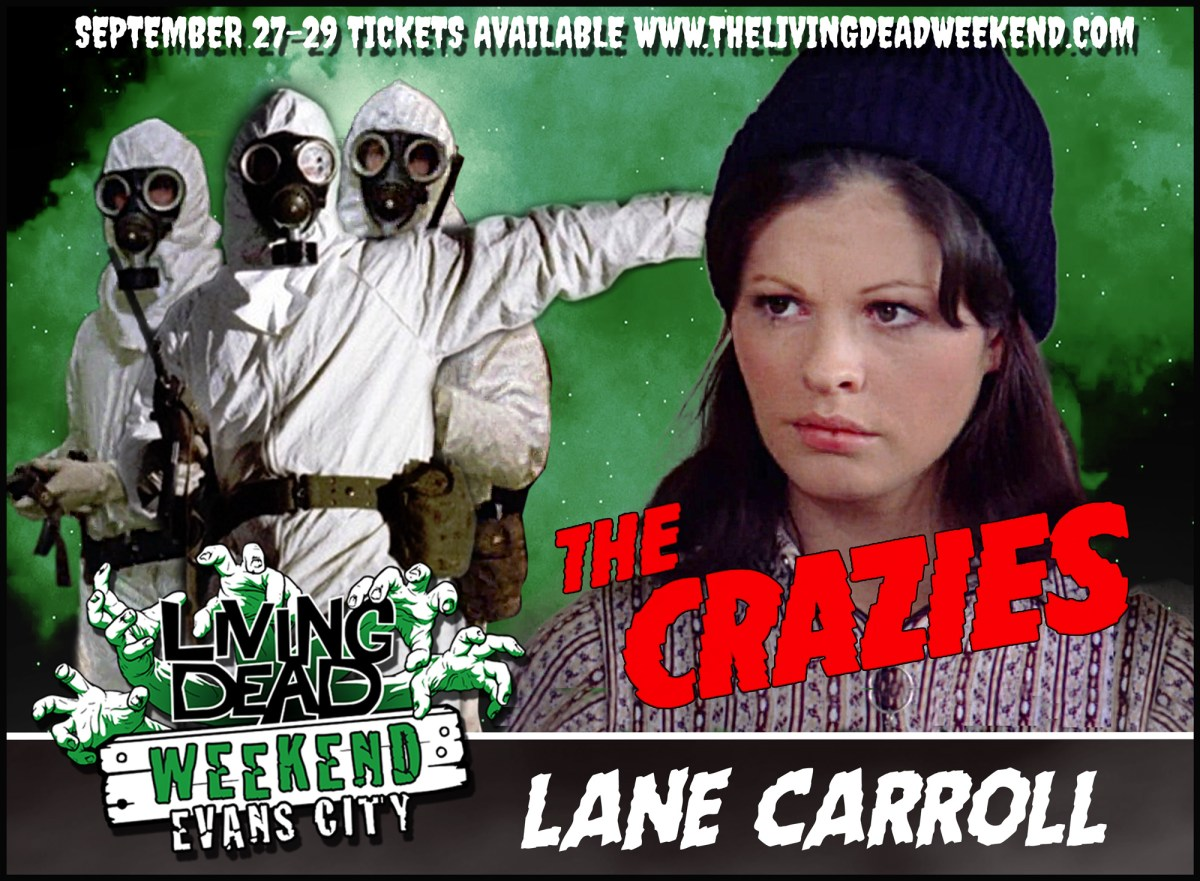 Living Dead Weekend The Crazies Lane Carroll Appearance Evans City PA