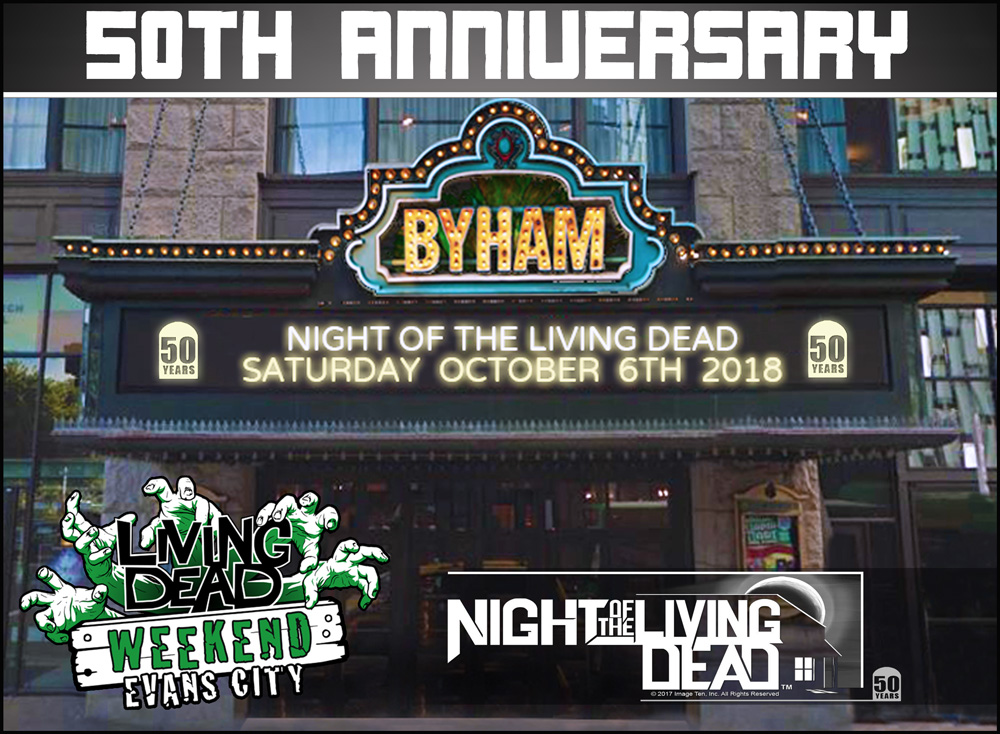 Night Of The Living Dead 50th Anniversary Byham Theater