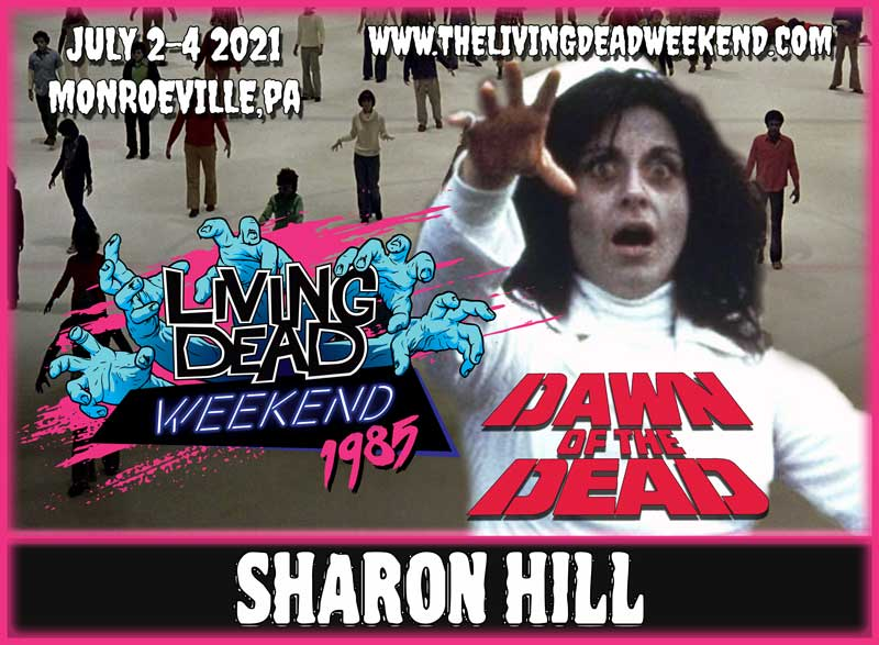 Horror Guest Sharon Hill MONROEVILLE JULY 2-4 2021 Dawn of the Dead Living Dead Weekend George Romero Nurse Zombie Horror Convention