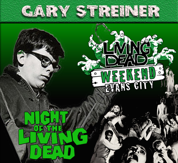 Gary Streiner Night of the Living Dead October Living Dead Weekend George Romero Zombie Festival Event Weekend of the Dead