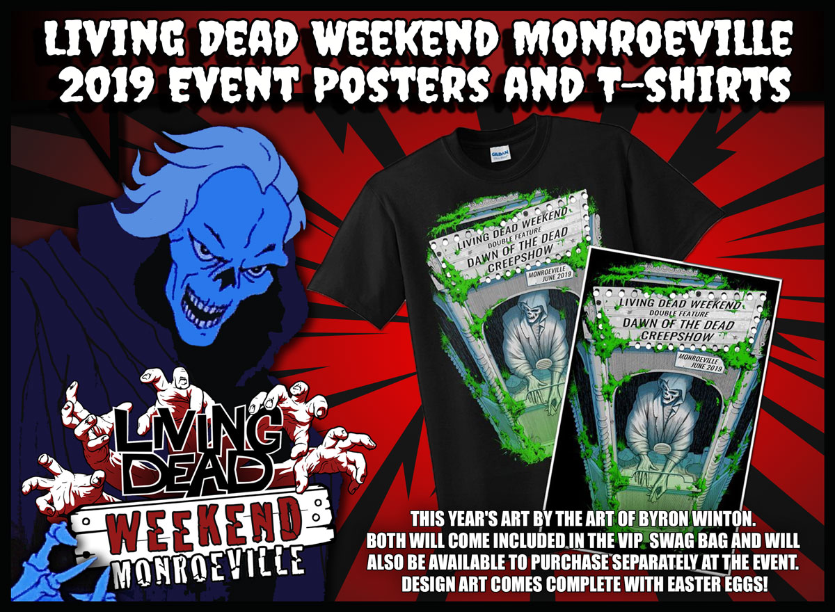 929134cf Living Dead Weekend Monroeville 2019 Event Posters and T-shirts Creepshow  and Dawn of the Dead Reunion Pittsburgh