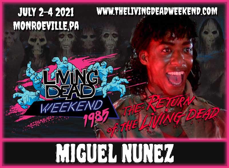 MIGUEL NUNEZ Return of the Living Dead