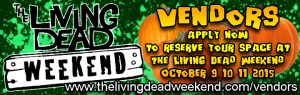 the living dead weekend Vendors