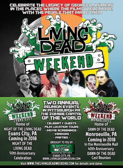 The Living Dead Weekend 2018 Night of the Living Dead 50th Anniversary Dawn of the dead 40th Anniversary Day of the dead Romero