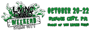 THE LIVING DEAD WEEKEND EVANS CITY OCTOBER 2017