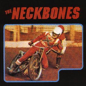 The Neckbones - Oxford Rebels