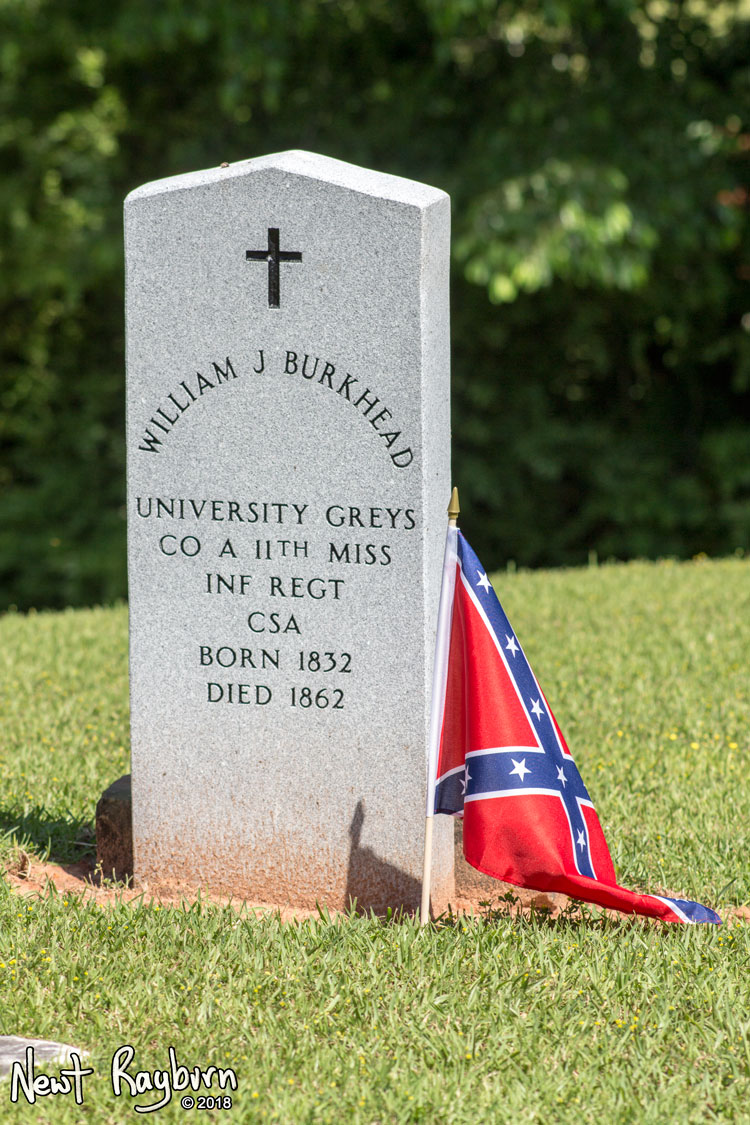 "A new tombstone at the grave of William J. Burkhead, a Confederate soldier and member of the Company A of the 11th Mississippi Infantry, the ""University Greys"". Photograph by Newt Rayburn - © May 6, 2018."