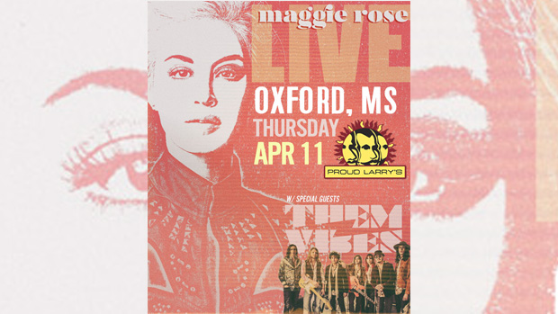 785d119d8bf Maggie Rose and Them Vibes Are Bringing the Love to Oxford on April 11