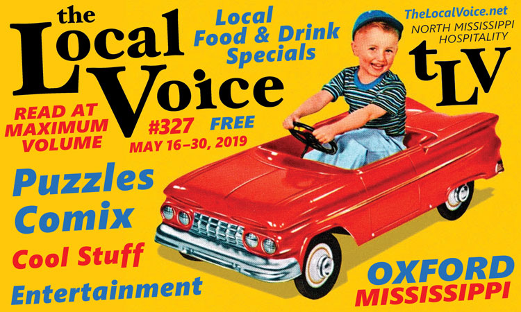 TLV Daily Dispatch: Saturday, May 18, 2019 - Food & Drink Specials + Entertainment in Oxford, Ole Miss, Tupelo, and Clarksdale, Mississippi