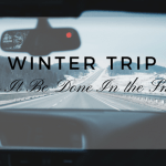 Winter Roadtrip: Can It Be Done In the Snow?