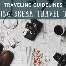 Traveling-Guidelines-Spring-Break-Travel-Tips-Blog