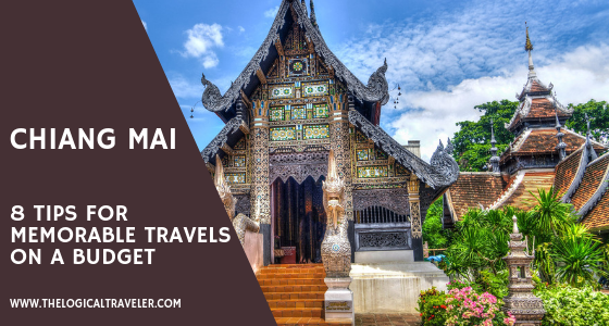 Chiang-Mai-8-Tips-For-Memorable-Travels-On-A-Budget-Blog
