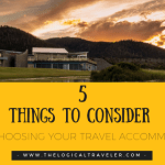 5 Things To Consider When Choosing Your Travel Accommodation
