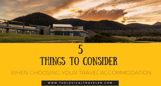 5-Things-To-Consider-When-Choosing-Your-Travel-Accommodation-BLOG