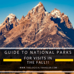 Your Guide To National Parks Visits In The Fall