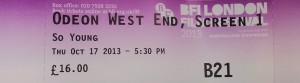 """Ticket for the UK Film Premiere of """"So Young"""" 2013"""