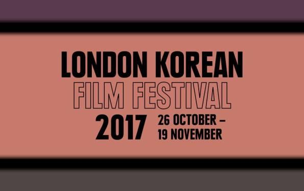 12TH London Korean Film Festival 2017 Dates Announced