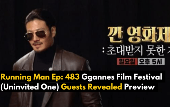 Running Man Ep: 483 Ggannes Film Festival (Uninvited One) Guests Revealed