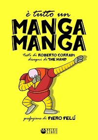 è tutto un manga manga enciclopedia di robot giapponesi