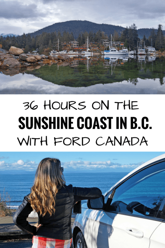 Whirlwind 36 hour trip to the Sunshine Coast all thanks to Ford Canada.