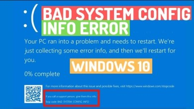 Photo of Fix Bad System Config Info BSOD Error in Windows 10