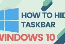 Photo of How to hide taskbar in Windows 10