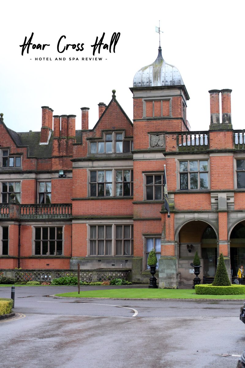 Hoar Cross Hall Hotel and Spa Review  The Lovecats Inc