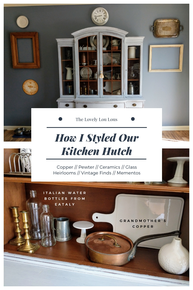 How I Styled Our Kitchen Hutch - The Lovely Lou Lous
